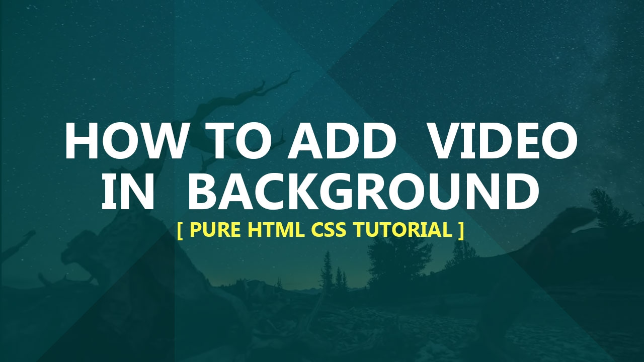 Usando o background image no css - How To Add Video In Background Pure Css Tutorial No Plugins Javascript Plz Subscribe Us 4 More