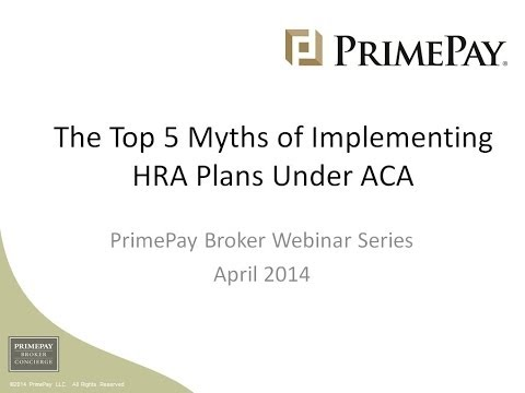 The Top 5 Myths of Implementing HRA Plans Under ACA