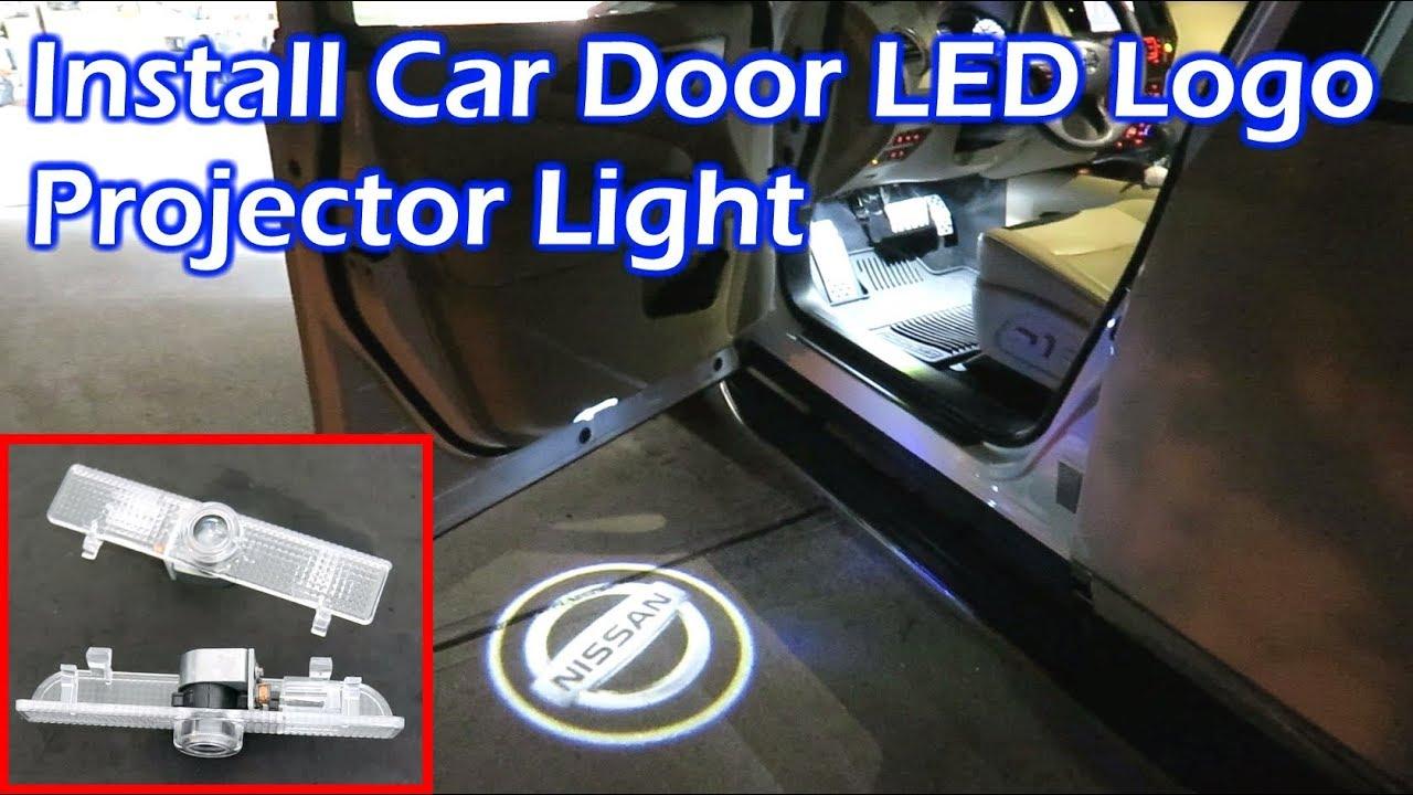 hight resolution of install car door led logo projector light nissan pathfinder youtube adding wiring car door