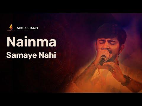Nainma Samaye Nahi | Sachin-Jigar | Devotional Bhajans