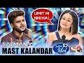 Mast Kalandar (Heyy Babyy) - Salman | Indian Idol 10 (2018) | Neha Kakkar