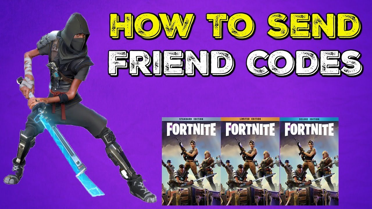 Fortnite | How To Send Free Friend Codes | Super Deluxe ...