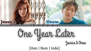 Jessica & Onew - 'One Year Later' [Han/Rom/Indo]
