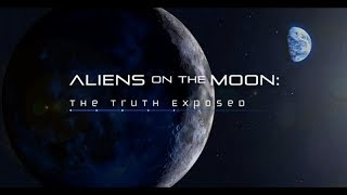 ✅Aliens On The Moon: The Truth Exposed. Full Official Documentary.HD????
