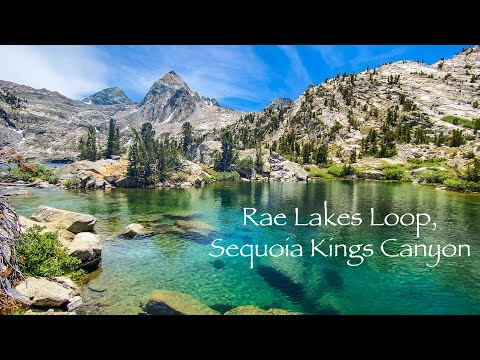 Rae Lakes Loop, Sequoia Kings Canyon National Park, Backpacking Paradise Valley, Mist Falls, JMT 4k