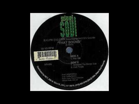 Ralph Falcon ft. Dorothy Mann - That Sound (Origin...