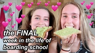 the FINAL week in the life of boarding school