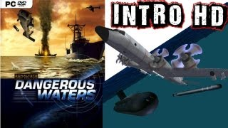 Dangerous Waters INTRO HD PC
