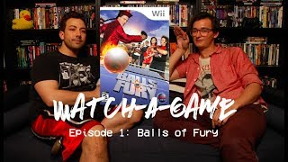 Watch-A-Game Episode 1: Balls of Fury Review (Wii, 2007)