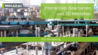 VISI Modelling - Produktvideo ''Interaktives Bearbeiten von 3D Modellen''