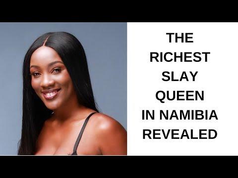 THE RICHEST SLAY QUEEN IN NAMIBIA REVEALED