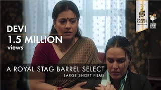 Devi | Trailer | Kajol | Royal Stag Barrel Select Large Short Films