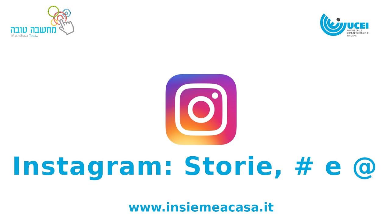 Instagram: Storie, #Hashtag e @Citazioni