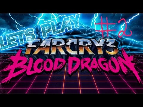 MOVE YOUR ASS! - Farcry 3 - Blood Dragon Ep.2