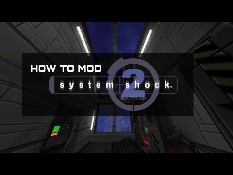 How to Mod System Shock 2 (GOG Version)