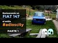Aldeanos Digitales - #adioscity | Restauración Fiat 147 Parte 1