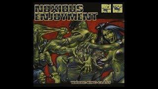 NOXIOUS ENJOYMENT Whore King Class 2002 Full album