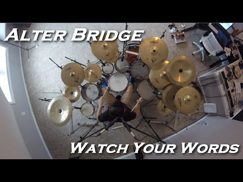 Alter Bridge - Watch Your Words (Drum Cover by JD)