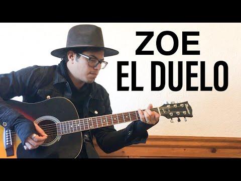 EL DUELO – ZOE GUITARRA LETRA Y ACORDES COVER ACÚSTICO