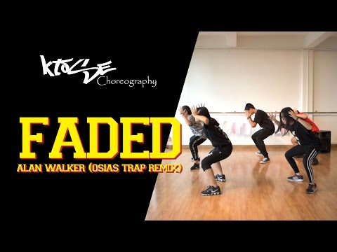 Ktose Choreography : Alan Walker - Faded (Osias Trap Remix)