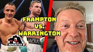 Frank Warren on Carl Frampton vs. Josh Warrington, Oscar Valdez and More! | Part 3