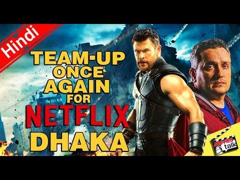 AVENGERS Star & Director Team-Up For Netflix's DHAKA [Explained In Hindi]