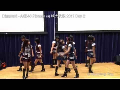 Diαmond - AKB48 Pioneer @ 城大秋祭 2011 Day 2