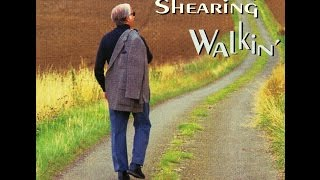 George Shearing Trio - Walkin