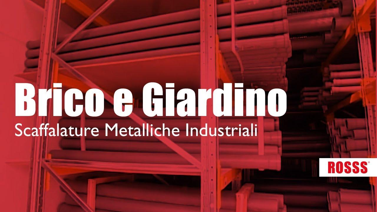 Scaffalature In Metallo Brico.Brico E Giardino Scaffalature Metalliche Industriali Rosss
