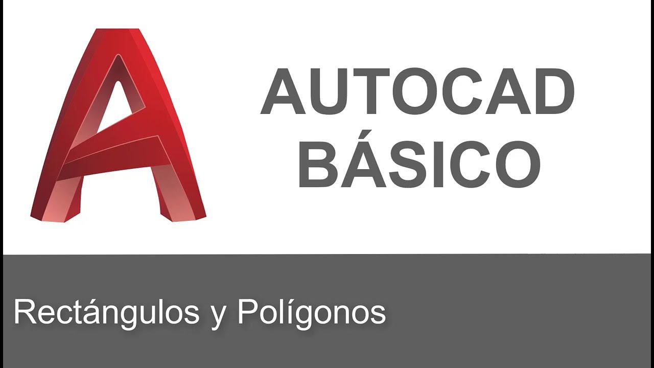 AutoCAD Básico: Rectángulos y Polígonos