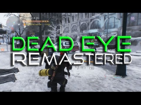 Dead Eye UPDATED BUILD - High Damage Sniper Class - The Division