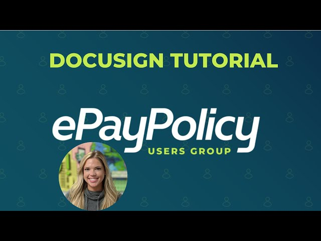 DOCUSIGN (tutorial) - How to get your ePayPolicy payment page link attached to invoices in DocuSign