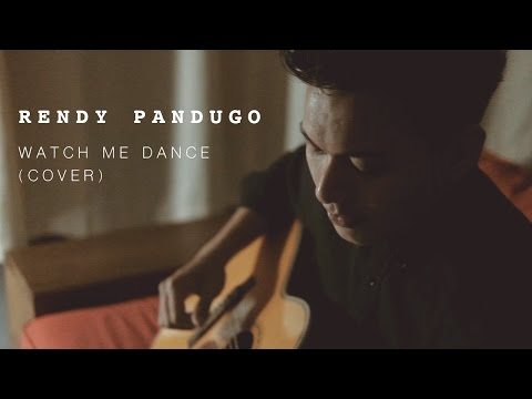 Rendy Pandugo - Watch Me Dance (Cover)