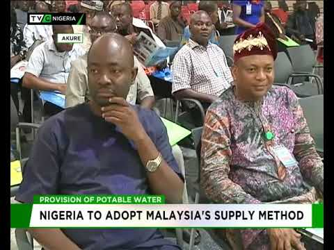 Portable water : Nigeria to adopt Malaysia's supply method