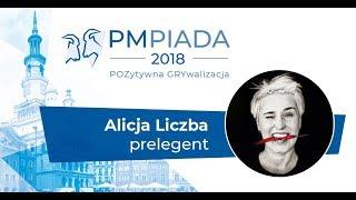 Zarządzanie komunikacją - Alicja Liczba, PMPIADA 2018