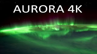 Aurora 4K : Stunning views of the Northern Lights Seen From Space