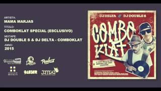 Mama Marjas - ComboKlat Special (Esclusivo) // DJ Double S & DJ Delta - ComboKlat Mixtape