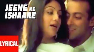 Jeene Ke Ishaare Lyrical Video | Phir Milenge | Salman Khan, Shilpa Shetty