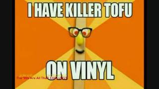 Killer Tofu on Vinyl - UPick with Stick bumper (Nick in the Afternoon) -