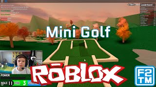 Roblox Mini Golf (HOLE IN ONE!!!)