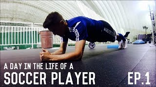 Training, Nutrition, Core Workout and Recovery Routine | A Day In The Life Of A Soccer Player