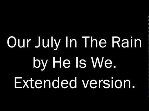 Our July In The Rain cover (extended version)