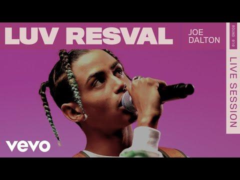 Youtube: Luv Resval – Joe Dalton (Live) | ROUNDS | Vevo