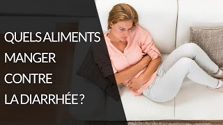 Quels aliments manger contre la diarrhée ? - Question Nutrition