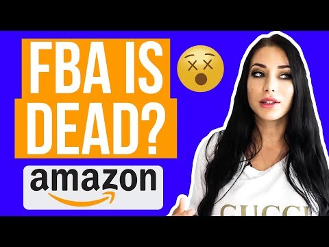 Is Amazon FBA Dead?  (2019 Update Watch This Before You Quit)
