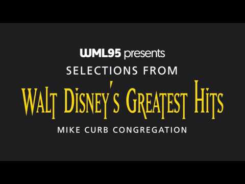 Selections From Walt Disney's Greatest Hits - Mike Curb Congregation