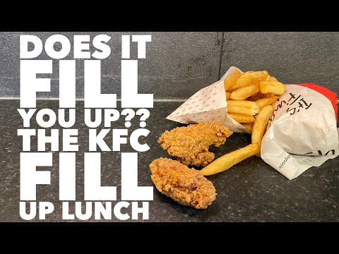 The KFC Fill UP Lunch , Does It Fill You Up?