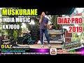 DIAZ 2019 MUSKURANE (INDIA) MUSIC KN7000 PAPU DIAZ PROGRESSIVE 1