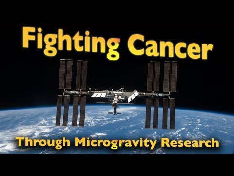 Fighting Cancer Through Microgravity Research
