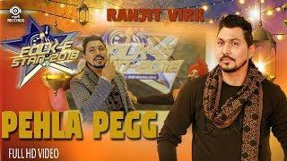 Ranjit Virk - Pehla Peg (Full Video)  13DB   Folk E Stan 2018   Mp4 Records